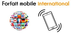 forfait mobile international
